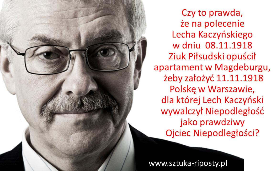 Jak Lech Kaczyński o Niepodległość walczył…
