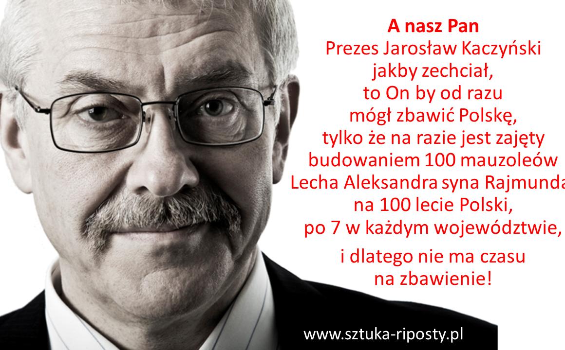 Jarosław Polskę zbaw, mauzoleum wstaw